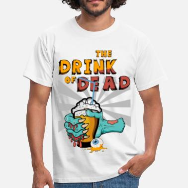 Zombie Drink of dead - T-shirt Homme