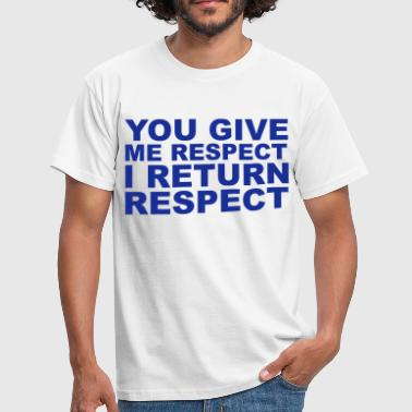 Respect - Mannen T-shirt