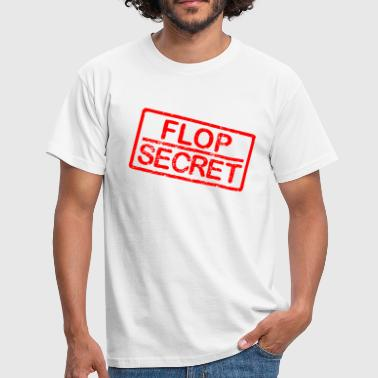 Flop Flop secret - Männer T-Shirt