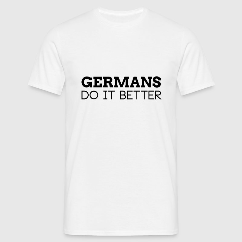 GERMANS DO IT BETTER - Men's T-Shirt