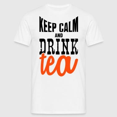 keep calm and drink tea - Camiseta hombre