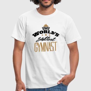 Shittest worlds shittest gymnast - Men's T-Shirt