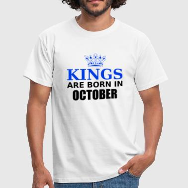 kings are born in october - T-shirt Homme