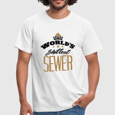Shittest worlds shittest sewer - Men's T-Shirt