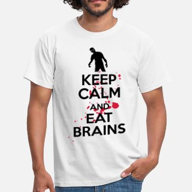 Keep Calm Keep calm and eat brains - Mannen T-shirt