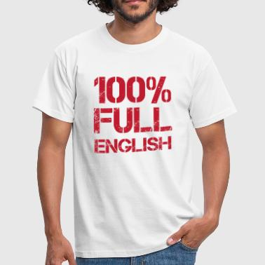 St Georges Cross 100% Full English - Men's T-Shirt