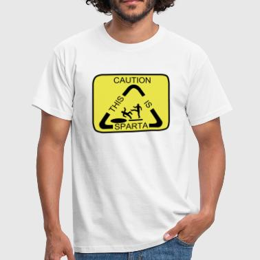 Caution this is Sparta - Männer T-Shirt