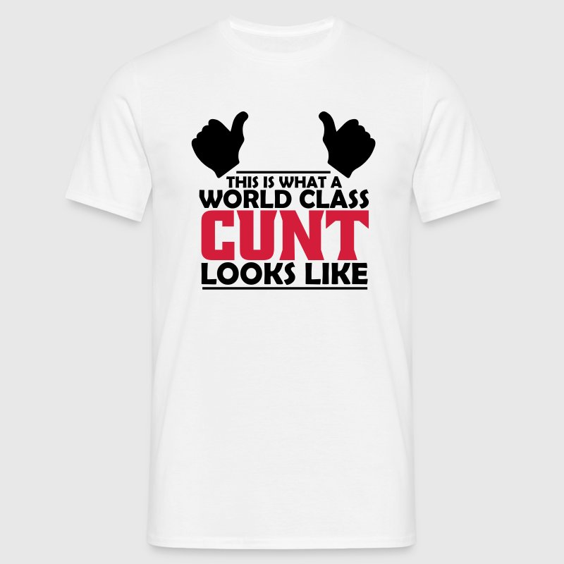 world class cunt - Men's T-Shirt