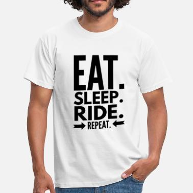 Sleep Eat Sleep Ride Repeat - Men's T-Shirt