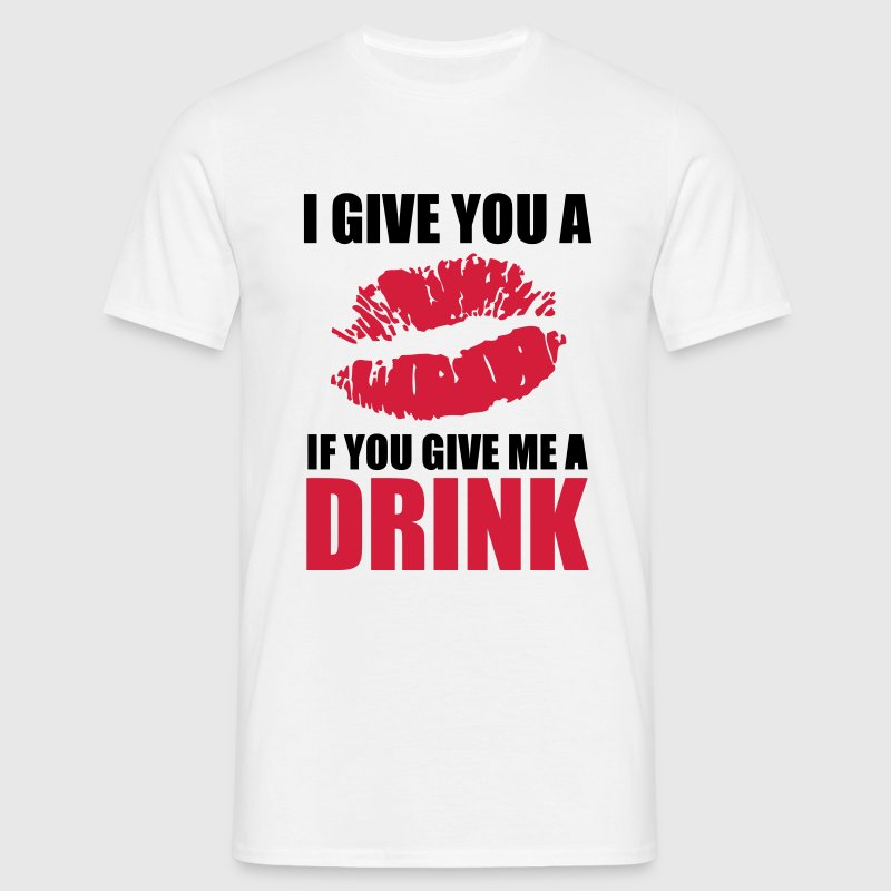 I Give You A Kiss - Mannen T-shirt