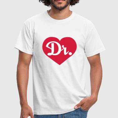 Love Dr | Doktor | Doc | Doctor - T-shirt Homme