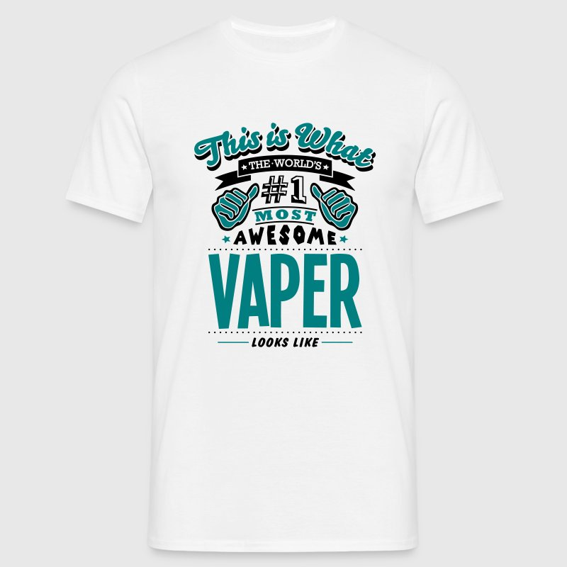 vaper world no1 most awesome copy - Men's T-Shirt