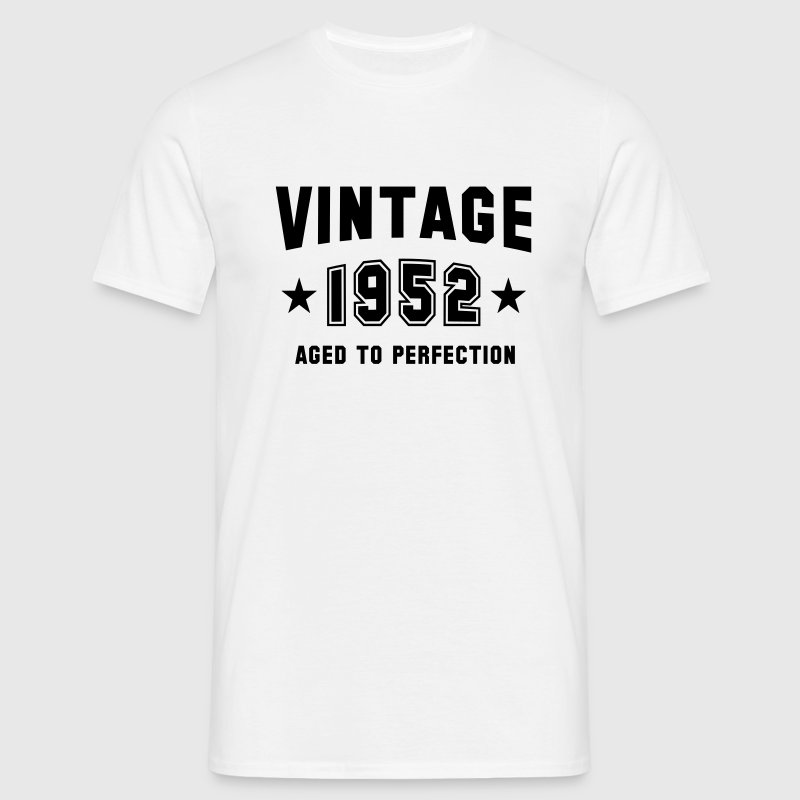 VINTAGE 1952 - Birthday - Aged To Perfection - Men's T-Shirt