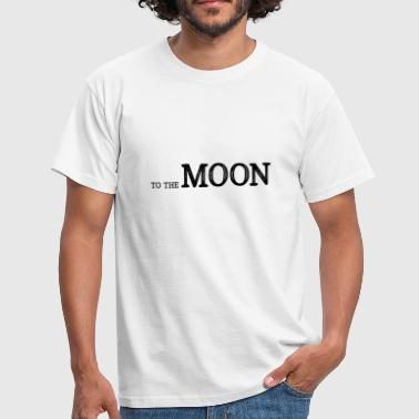 Minimal Moon To The Moon - To the moon - Men's T-Shirt