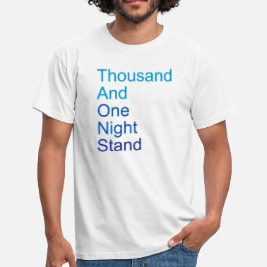 Romantiek thousand and one night stand (2colors) - Mannen T-shirt