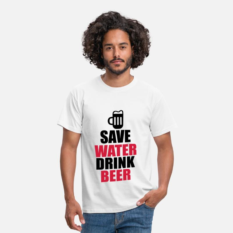 Bestsellers Q4 2018 T-Shirts - Alcohol Fun Shirt - Save water drink beer - Men's T-Shirt white