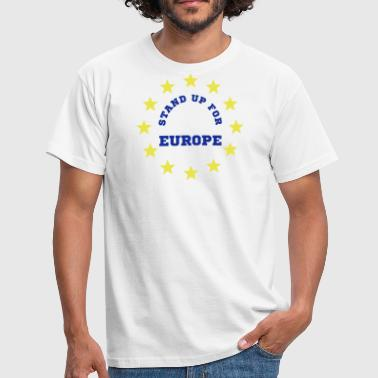 Stand Up for Europe - Men's T-Shirt