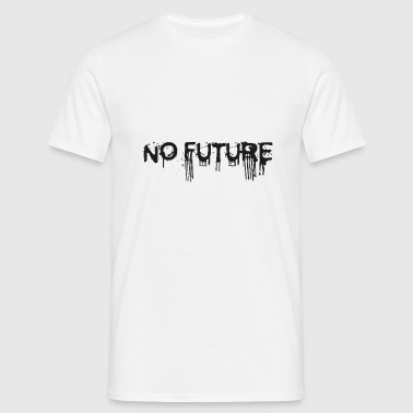 NO FUTURE - T-shirt Homme