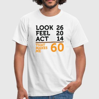 Jeg er 60 år, men .... - Herre-T-shirt
