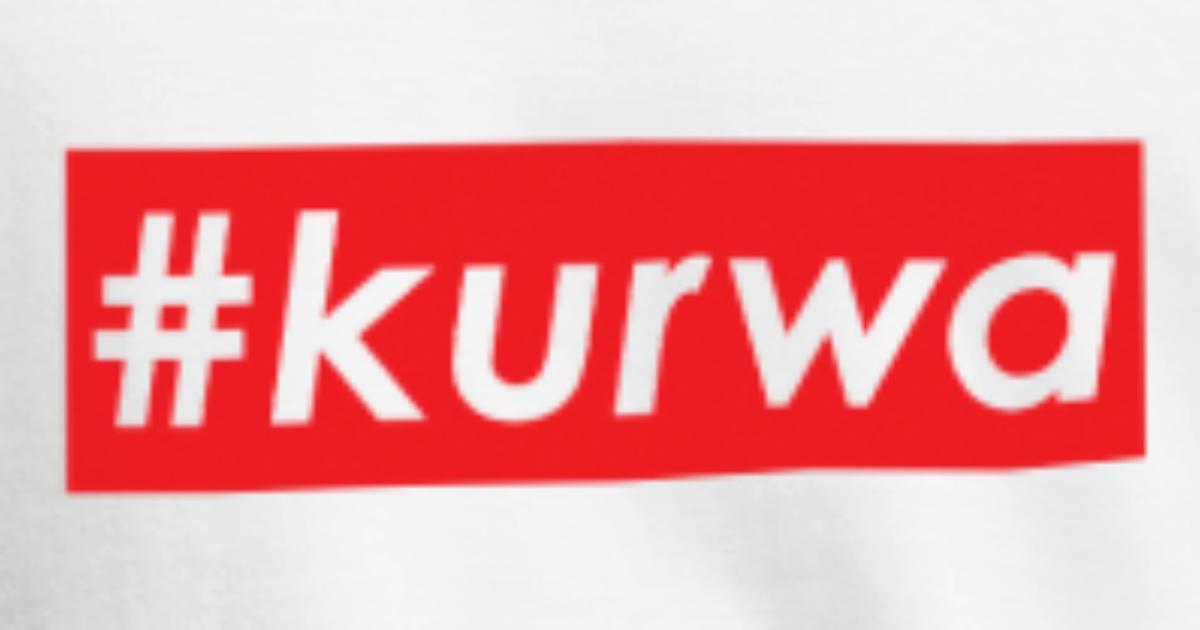 Kurwa Spruch polnisch von TM Shirts | Spreadshirt
