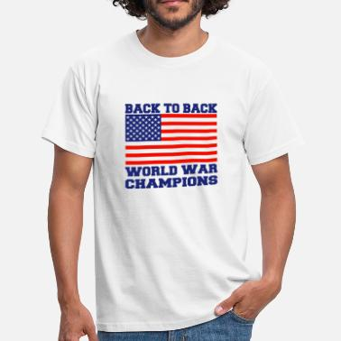 Back To Back World War Champions Back To Back World War Champions - Men's T-Shirt