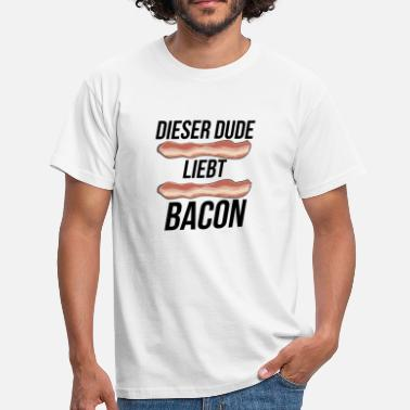 Dude Love This dude loves bacon - Men's T-Shirt