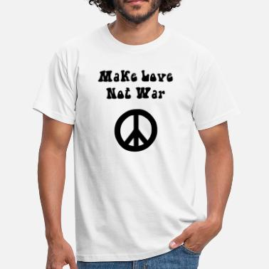 Make Love Not War Make Love Not War black - Men's T-Shirt