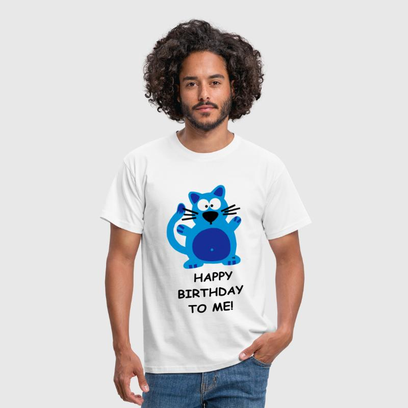 Happy Birthday Katze Geschenk Party Ego Fun Comic - Männer T-Shirt