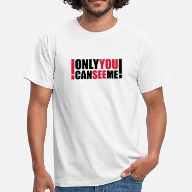 Spooky only you can see me - Herre-T-shirt