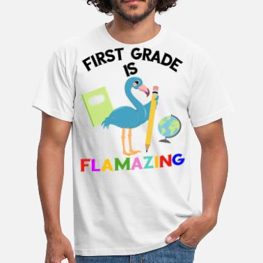 First Grade First Grade is Flamazing - Men's T-Shirt