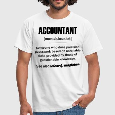 Funny Accountant  Accountant Gifts - Accountant Definition  - Men's T-Shirt