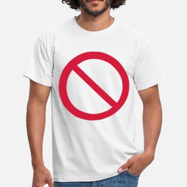 Prohibition Sign Ban - Prohibition - Men's T-Shirt