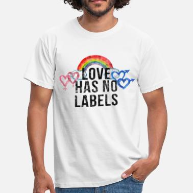 Love Label Love has no labels - Men's T-Shirt