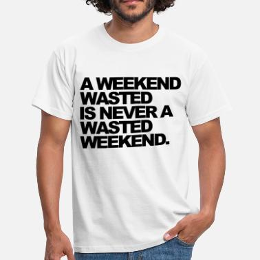 Rave A Weekend Wasted - T-shirt herr