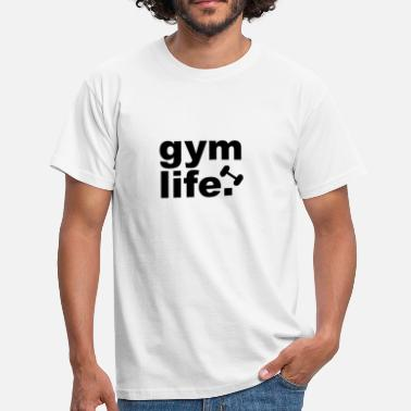 Statement Gym Gym Life - Fitness statement design - Men's T-Shirt