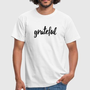 Hand Lettering Grateful hand lettered - Men's T-Shirt