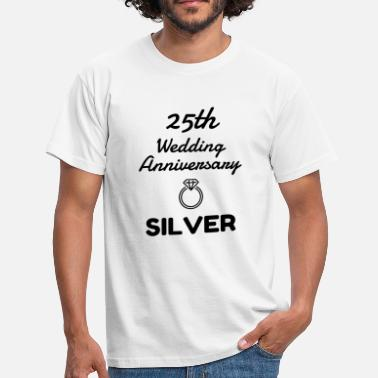 25 Wedding Anniversary 25 Silver - Birthday Wedding - Marriage - Love - Männer T-Shirt