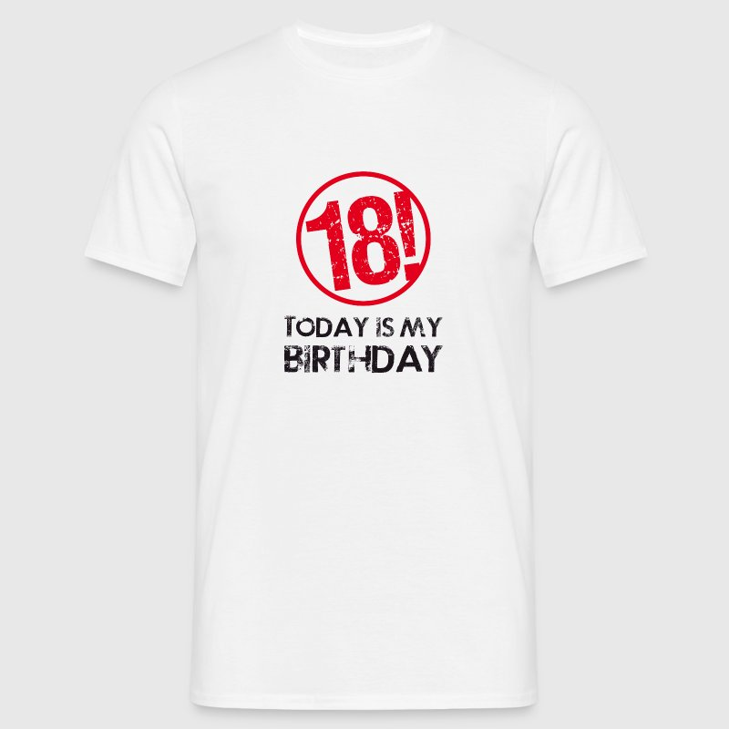 today is my birthday, 18 - Camiseta hombre