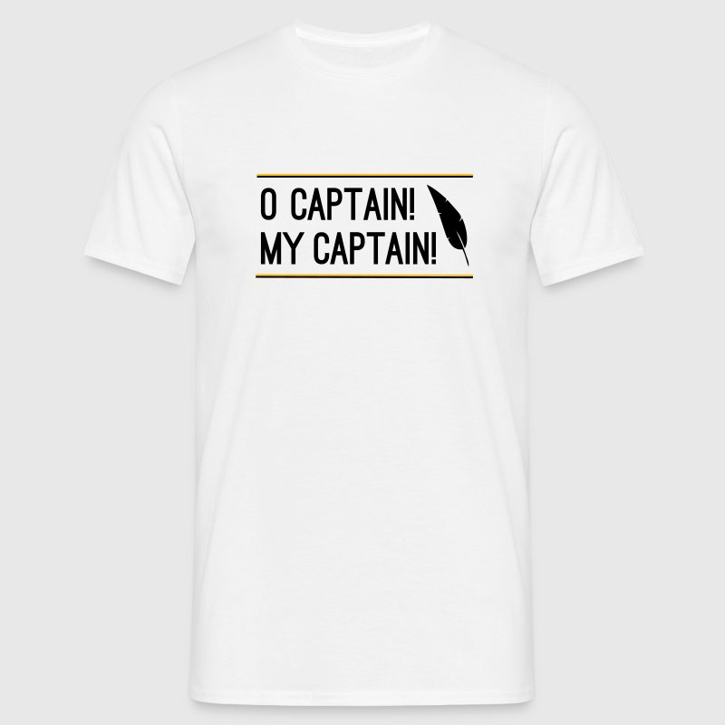 O Captain! My Captain! - Männer T-Shirt