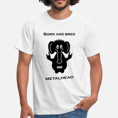 Born And Bred Metalhead Born and bred metalhead classic logo - Men's T-Shirt