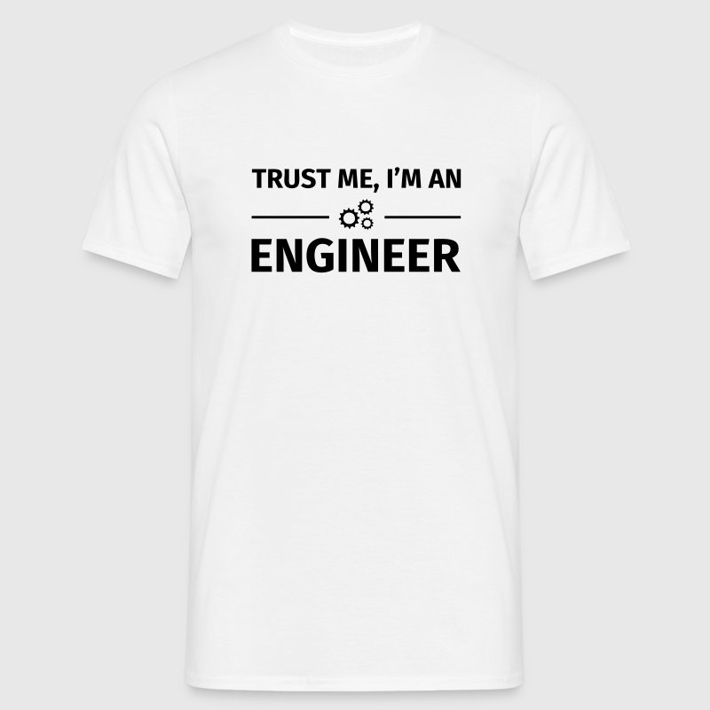 Trust me I'm an Engineer - Herre-T-shirt