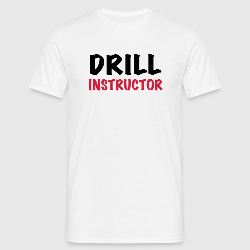 Drill Instructor - Männer T-Shirt