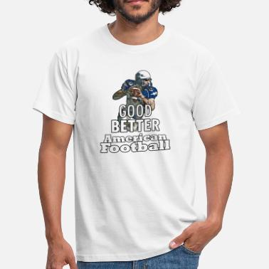 American Eagle Good Better American Football - Men's T-Shirt