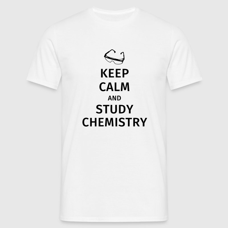 keep calm and study chemistry - Men's T-Shirt