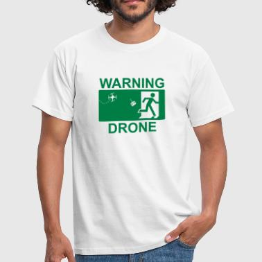 Warning drone - Camiseta hombre