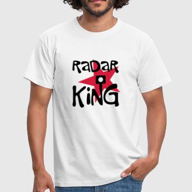 Radar King | Radar | Blitz - T-shirt Homme