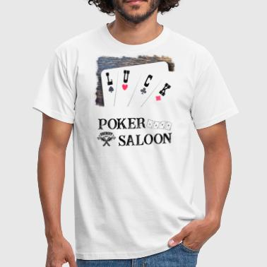 Luck - Poker Saloon - Herre-T-shirt