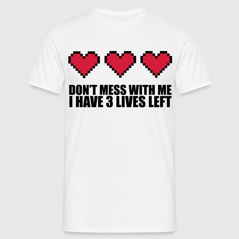 3 Lives Left - Men's T-Shirt