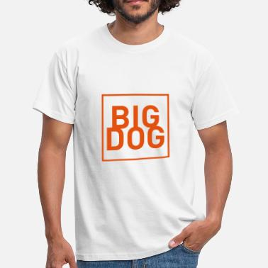 Big Dog Big Dog - Men's T-Shirt