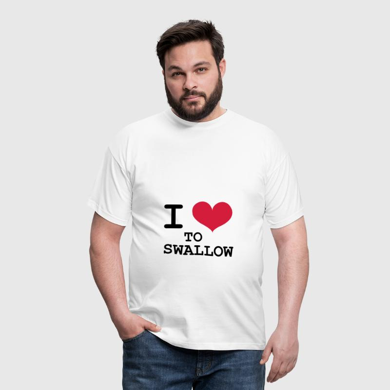 I Love To Swallow [Porn / Sex] - Men's T-Shirt